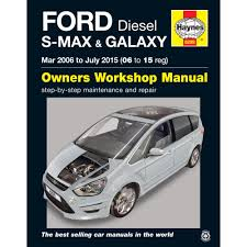 haynes owners workshop repair manual ford s max galaxy 2006 2015
