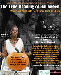 the true meaning of halloween with terrane of royal blood line
