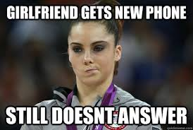 Phone Meme - girlfriend gets new phone still doesnt answer android phone meme