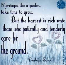 wedding quotes quote garden marriages are like a garden gardens virtuous woman and thoughts