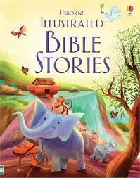 illustrated bible stories usborne illustrated bible stories