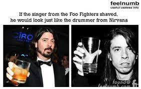 Foo Fighters Meme - foo fighters singer looks like the nirvana drummer feelnumb com