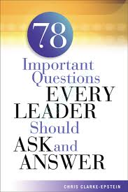 important questions every leader should ask and answer