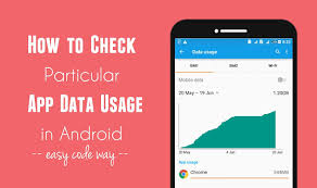 android data usage how to check monitor particular app data usage in android