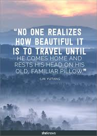 These wanderlust quotes will inspire you to hit the road in a