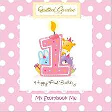 1st birthday girl happy 1st birthday my storybook me for baby girl birthday