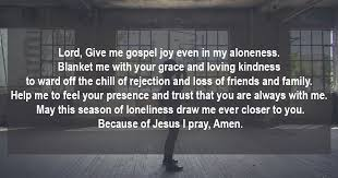 Prayer To Comfort Someone A Prayer For When You Feel All Alone Christina Fox