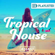 tropical photo album tropical house top 100 the edm charts
