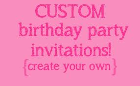 free birthday invitations make your own birthday invitations free oxsvitation