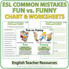 esl common mistakes u2013 fun vs funny summary chart and worksheets