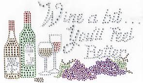 wine a you ll feel better wine a bit you ll feel better 5055