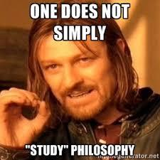 Philosophy Meme - studying philosophy philosophy know your meme