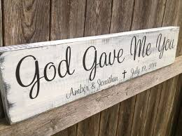 wedding gift stores near me god gave me you personalized wedding gift anniversary gift