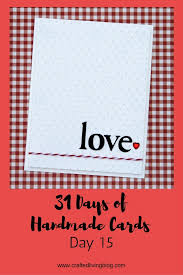 31 days of handmade cards day 15 crafted living
