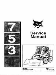 bobcat 753 service manual tire elevator