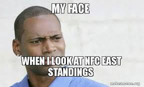 Confused Look Meme - my face when i look at nfc east standings confused black man