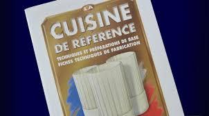 la cuisine de reference la cuisine de référence édition 2015 un grand classique