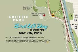Griffith Park Map Bird La Day 2016 In Griffith Park