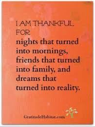 be thoughtful genuine and most of all thankful thankful