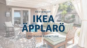 Patio Furniture Review Review Of Ikea äpplarö Outdoor Furniture Perfectly Painted Designs