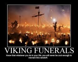 Viking Meme - see a viking funeral album on imgur