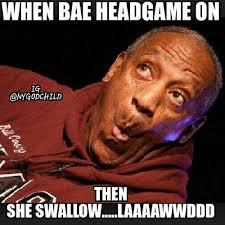 Good Head Meme - that good wake up shit fawwwkkyoumean meme lol lmao l flickr