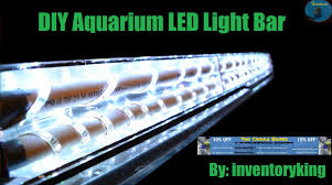 how to build led light bar how to build a diy aquarium led light bar inexpensive fully