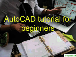 autocad tutorial getting started getting started autocad tutorial for beginners graphic design