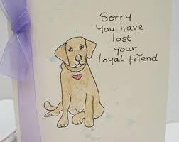 dog condolences pet loss card dog loss card condolences card grieving card