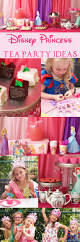 best 20 princess tea party ideas on pinterest princess tea