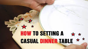 how to setting a casual dinner table youtube