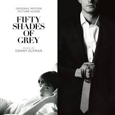 Fifty Shades Of Grey Fifty Shades Of Grey Original Motion Picture Score By Danny