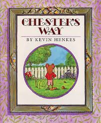 chester u0027s way kevin henkes
