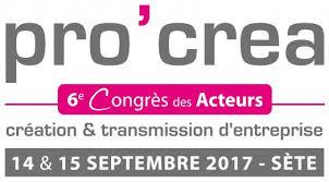 chambre des metiers sete pro créa 6ème congrès des acteurs sète 14 et 15 sept 2017