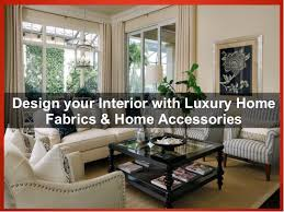 fabrics and home interiors design your interior with luxury home fabrics home accessories 1 638 jpg cb 1432639077