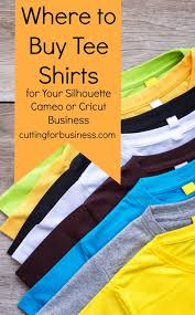 where to buy tee shirts for silhouette or cricut crafting cricut