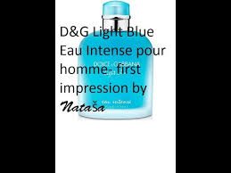 d and g light blue intense d g light blue eau intense pour homme first impression youtube