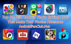 best photo editing app android top 10 best photo editing apps that make your photos awesome