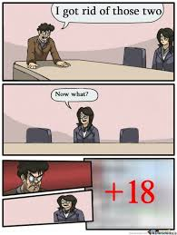 Boardroom Meeting Meme - boardroom suggestion memes best collection of funny boardroom