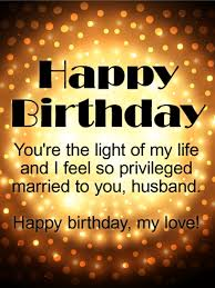 you are the light happy birthday wishes card for husband