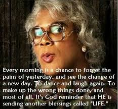 Madea Memes - teach madea tyler perry pinterest tyler perry madea quotes