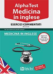 test ingresso veterinaria alpha test medicina inglese esercizi commentati medicina