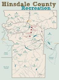Colorado County Map by Hinsdale County Recreation Map U2013 Go To Guide