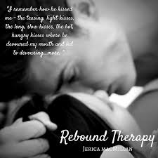 Hot Sexy Memes - rebound therapy jerica macmillan