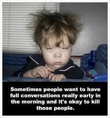 Not A Morning Person Meme - funny pictures gifs videos and memes humor pinterest morning