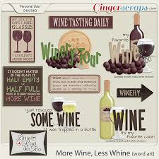 gingerscraps word art more wine less whine word art by