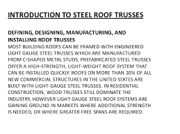Wood Truss Design Software Free by Steel Roof Trusses