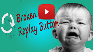 Button Broke Meme - how not to break youtube replay button youtube