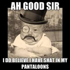 Totes Magotes Meme - like a sir can t stop laughing totes magotes funny pinterest