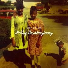 city shawn merry thanksgiving lyrics and tracklist genius